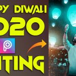 Happy Diwali Editing 2020 | Diwali Editing In Picsart 2020 | PNG & Background For Diwali 2020